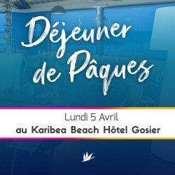 Buffet Spécial Pâques Lundi 5 Avril au Karibea Beach Hôtel Gosier