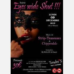 Soirée EYES WIDE SHUT !!! (STRIP TEASEUSES et CHIPPENDALE)