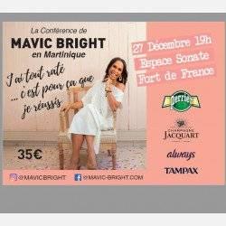 Conference Mavic Bright : J'ai tout raté..., c'est pour ça que je réussis