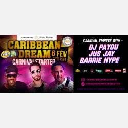 "Caribbean Dream ""carnival Starter"" Feat Barrie Hype, Jus Jay & Dj Payou"