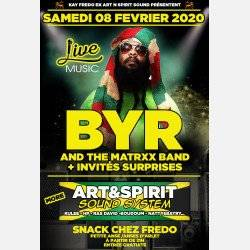 BYR AND THE MATRXX BAND LIVE + ART N SPIRIT SOUND SYSTEM