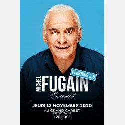 MICHEL FUGAIN en CONCERT CARRE OR