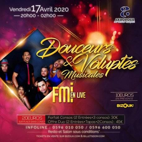 Douceur et Volupté Musicales FMI à l'AKROPOLIS le Vend 17 Avril