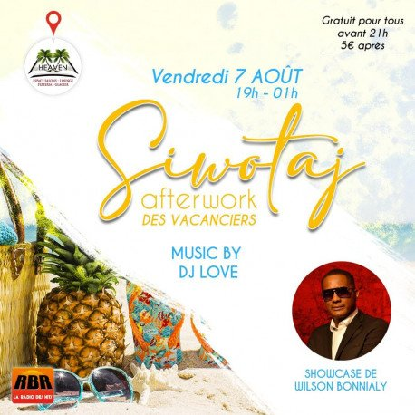 Siwotaj ( After Work Avec Dj Love Et Wilson Bonnialy )