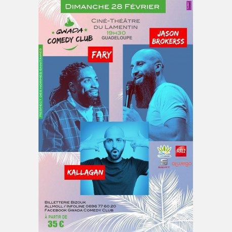 Le GWADA Comedy Club invite Fary, Jason Brokerss & Kallagan