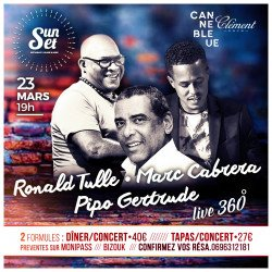 Ronald Tulle , Marc Cabrera & Pipo Gertrude au SUNSET